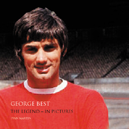 Cover of 'George Best: The Legend - In Pictures'