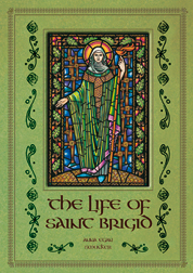 The Life of St Brigid