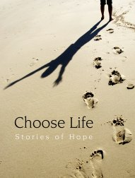 Choose Life – Stories of Hope and Faith