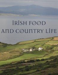 Irish Food and Country Life