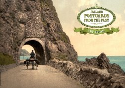 Postcards from the Past - Ireland: The North