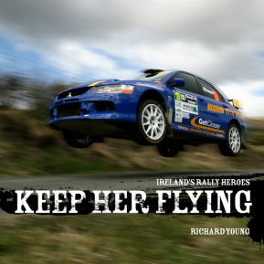 Keep Her Flying! – Irish Rally Heroes