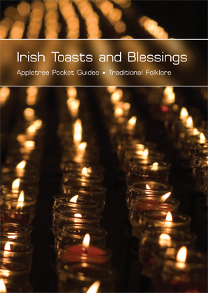 Irish Toasts and Blessings